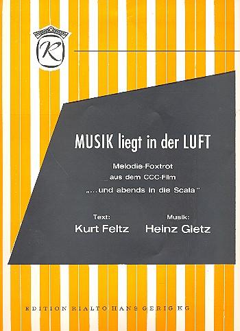 Gietz, Heinz - Musik liegt in der Luft :