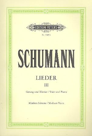 Schumann, Robert - Lieder Band 3 : für Gesang (mittel)