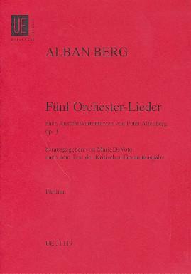 5 Orchesterlieder nach Ansichtskartentexten von Peter Altenburg opus.4