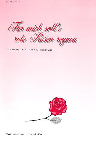 Hammerschmid, Hans - Für mich soll's rote Rosen regnen :