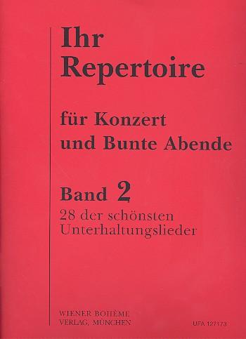 Ihr Repertoire Band 2: 100 volle Gläser