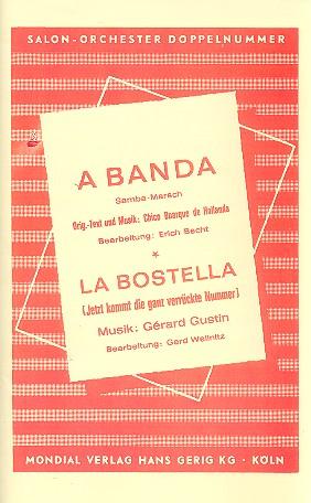 A Banda und La Bostella: Salonorchester