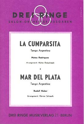 La Cumparsita und Mar del Plata: für Salonorchester