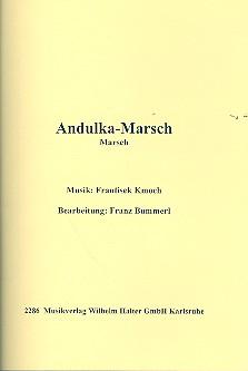 Andulka-Marsch: für Blasorchester