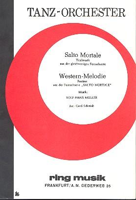 Salto mortale und Western-Melodie: für Salonorchester