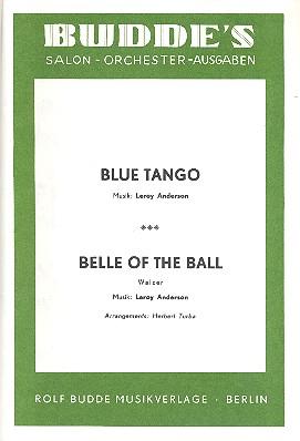Blue Tango und Belle of the Ball: für Salonorchester