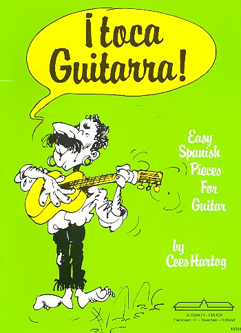 Hartog, Cees - Toca Guitarra : for guitar