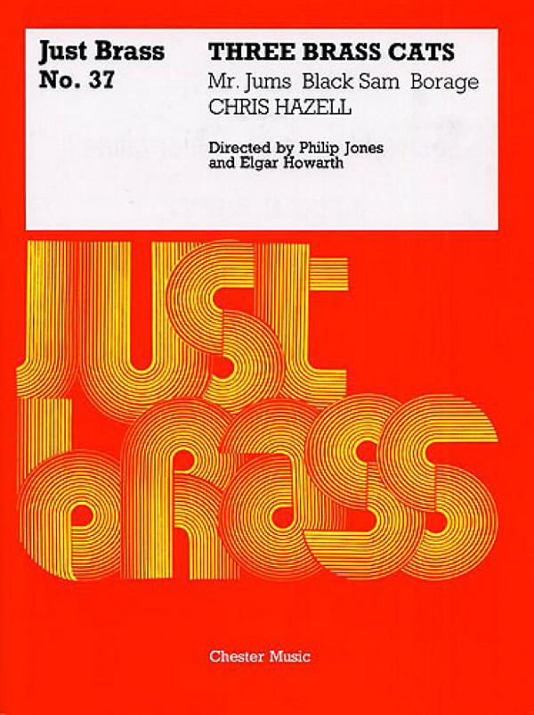 Hazell, Chris - 3 Brass Cats : for brass ensemble