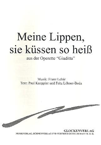 Lehár, Franz - Meine Lippen sie küssen so heiß aus Giuditta (d-Moll) :