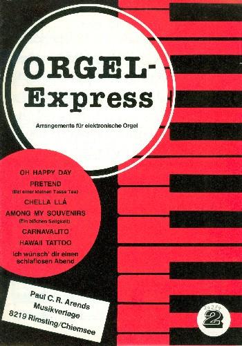 Orgel-Express Band 2: Arrangements für E-Orgel