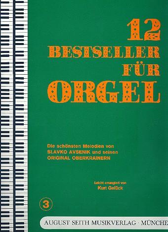 12 Bestseller für Orgel Band 3