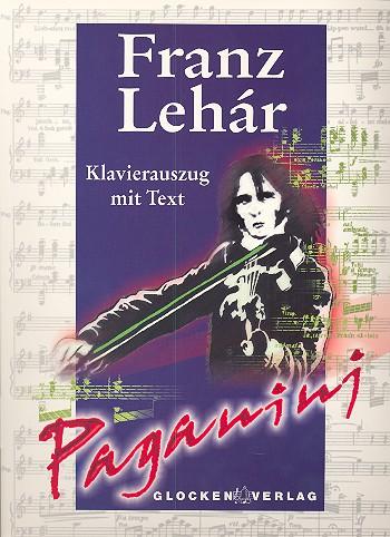 Lehár, Franz - Paganini : Klavierauszug (dt)