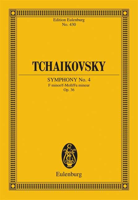 Tschaikowsky, Peter Iljitsch - Sinfonie f-Moll Nr.4 op.36 :