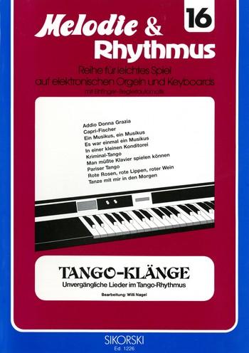 Tangoklänge: für E-Orgel / Keyboard