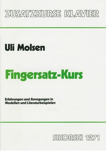 Molsen, Uli - Fingersatz-Kurs : Erfahrungen und