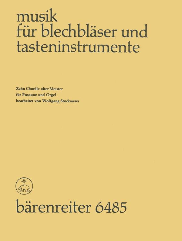 10 Choräle alter Meister: für Posaune und Orgel