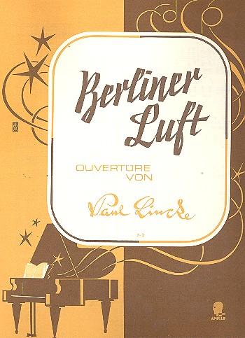 Berliner Luft: Ouvertüre für Klavier