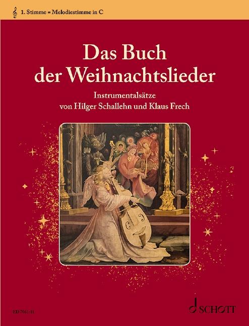 Das Buch der Weihnachtslieder: 1. Stimme in C