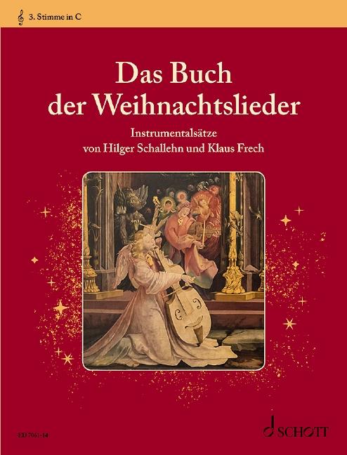 Das Buch der Weihnachtslieder: 3. Stimme in C Violinschlüssel