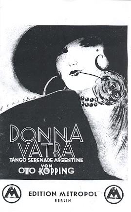 Donna vatra: Tango-Serenade für Salonorchester