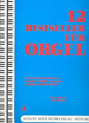 12 Bestseller Band 4: für E-Orgel