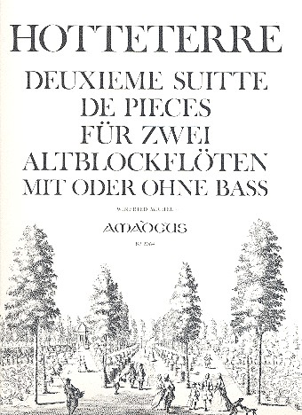 Hotteterre, Jacques Martin Le Romain - Deuxième Suitte de Pièces à deux