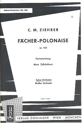 Fächer-Polonaise opus.525: für Salonorchester