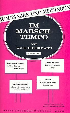Im Marschtempo mit Willi Ostermann: Potpourri für Salonorchester