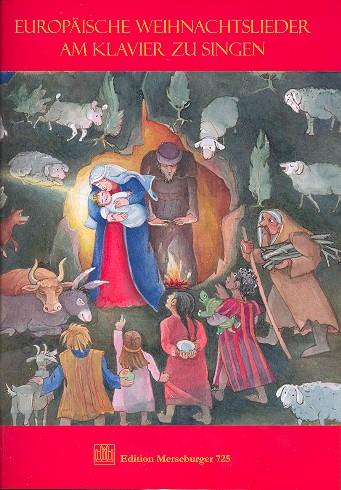 - Europäische Weihnachtslieder am Klavier zu singen :
