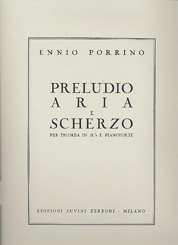Preludio, Aria e Scherzo: per tromba e pianoforte