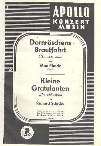 Dornröschens Brautfahrt opus.8 und Kleine Gratulanten: für Salonorchester
