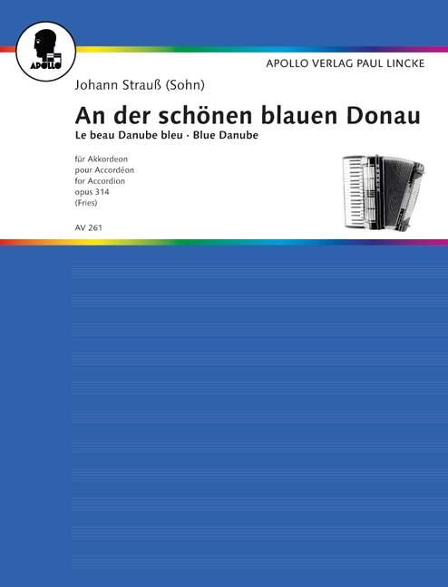 Strauß, Johann (Sohn) - An der schönen blauen Donau