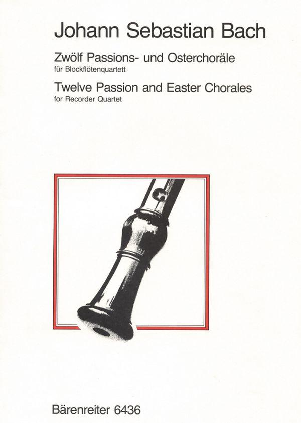 12 Passions- und Osterchoräle: für Blockflötenquartett
