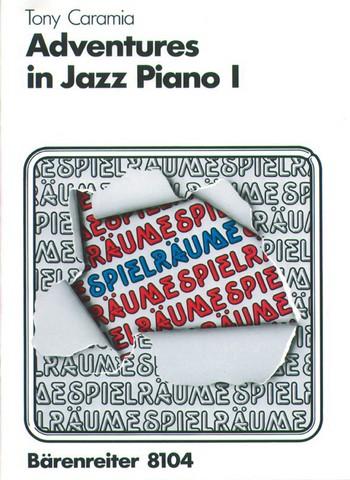 Adventures in Jazz Piano Band 1: Spielräume