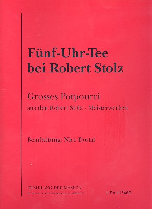 Fünf-Uhr-Tee bei Robert Stolz: Großes Potpourri aus Robert