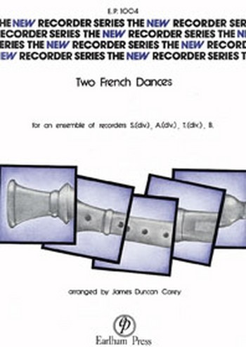 2 French Dances: for SATB recorders
