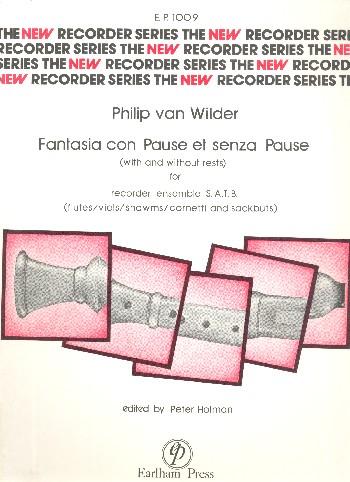 Fantasia con pause et senza pause: for recorder ensemble (SATB)