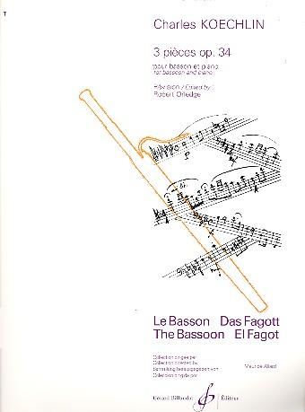Koechlin, Charles Louis Eugene - 3 pieces op.34 : pour basson et