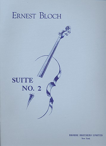 Bloch, Ernest - Suite Nr.2 : für Violoncello solo