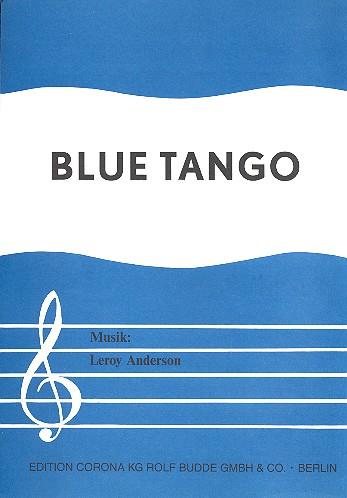 Blue Tango: Einzelausgabe Gesang und Klavier