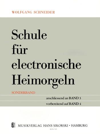 Schule für E-Orgel: Sonderband anschließend an Band 3