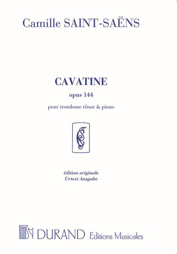 Cavatine op.144: pour trombone et