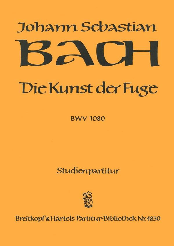 Die Kunst der Fuge BWV1080 Studienpartitur (= Klavierauszug)