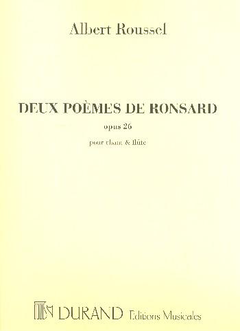 2 poèmes de Ronsard opus.26: pour chant et flûte