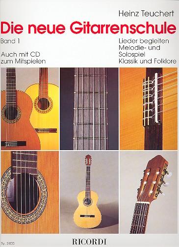 Die neue Gitarrenschule Band 1: für Solospiel und Liedbegleitung