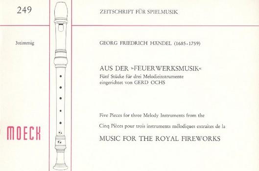 5 Stücke aus der Feuerwerksmusik: für 3 Blockflöten (SSB)