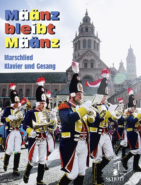 Määnz bleibt Määnz: Marschlied: Klavier und Gesang
