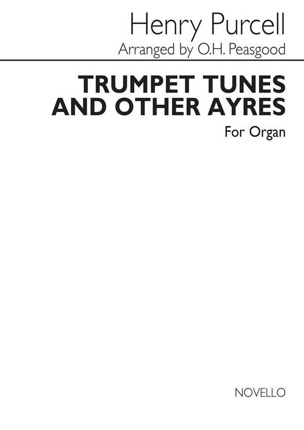 Trumpet tunes and other ayres: for organ