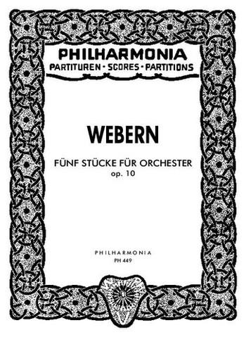 5 Stücke opus.10: für Orchester Studienpartitur