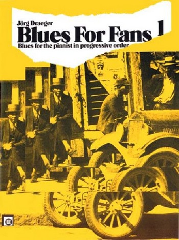 Blues for Fans Band 1: Blues in progressive order for piano
